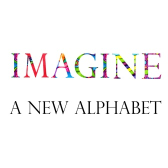 Imagine a new alphabet