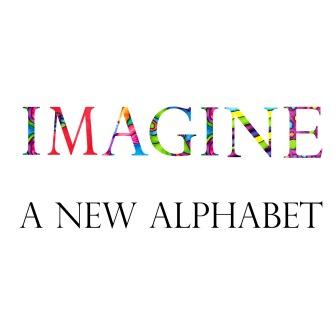 Imagine a new alphabet