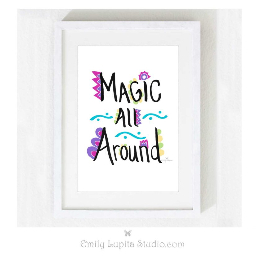Magic All Around Art Print by Emily Lupita Studio